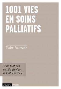 Couverture «1001 VIES EN SOINS PALLIATIFS»