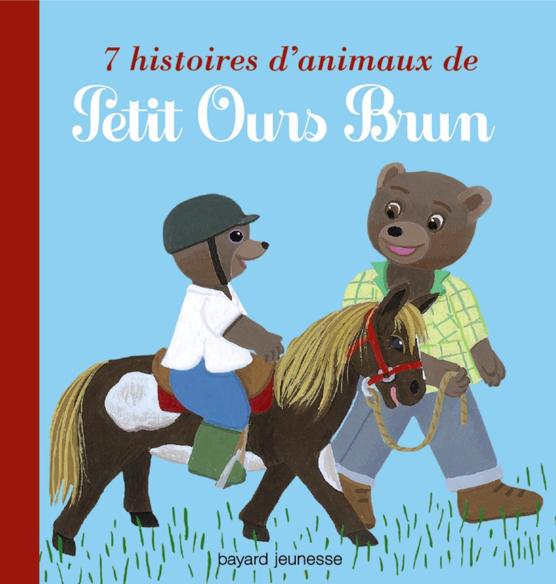 Couverture de «7 HISTOIRES D'ANIMAUX DE PETIT OURS BRUN»