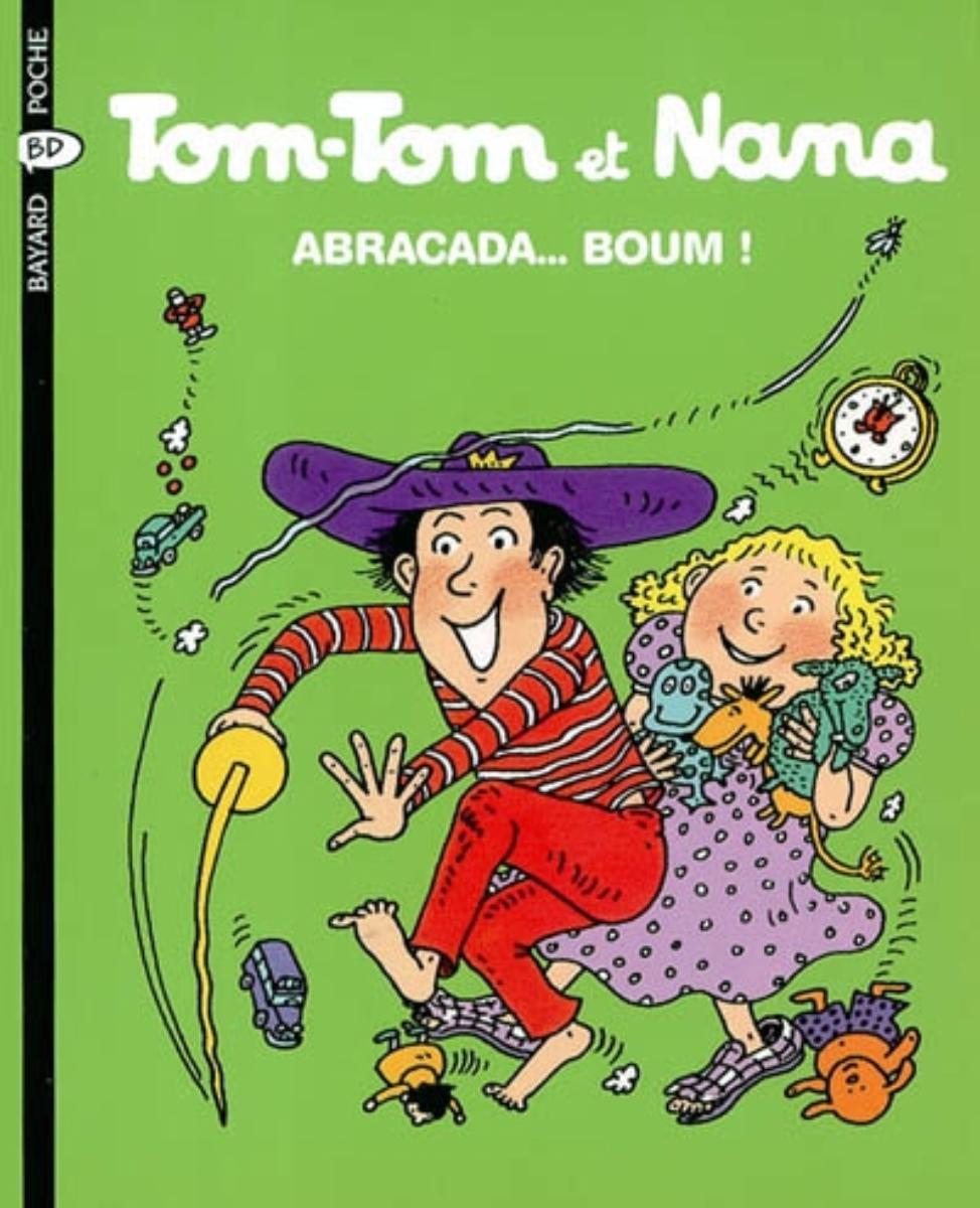 Couverture de «Abracada…boum! – Tom Tom et Nana – T16»