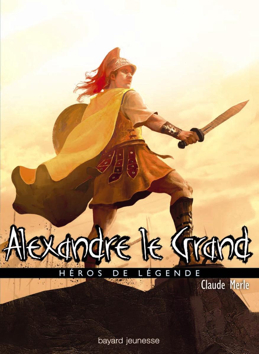 Couverture de «Alexandre le Grand»