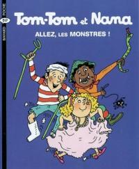 Couverture «Allez, les monstres! – Tom-Tom et Nana – T17»