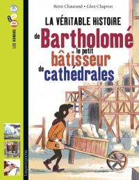 Couverture «BARTHOLOME, BATISSEUR DE CATHEDRALES»