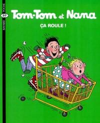 Couverture «Ca roule – Tom Tom et Nana – T31»