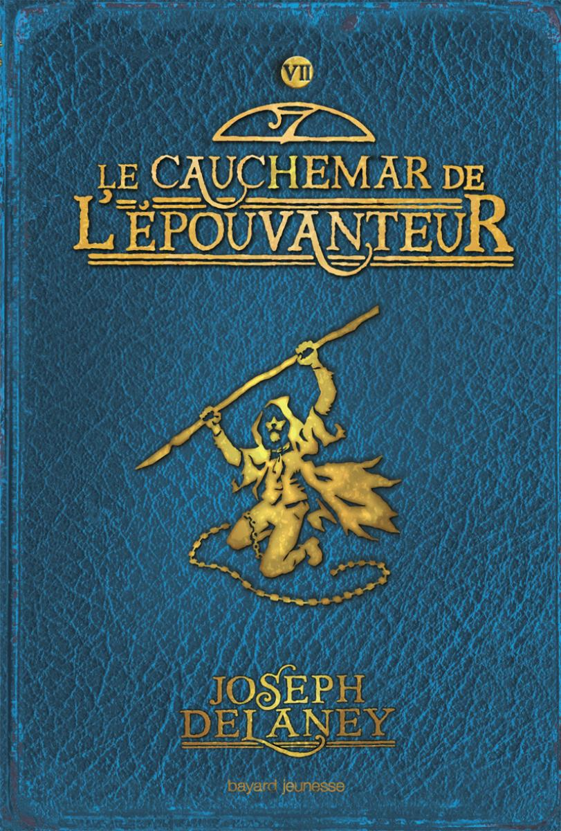 Couverture de «CAUCHEMAR DE L'EPOUVANTEUR (LE) – T7»