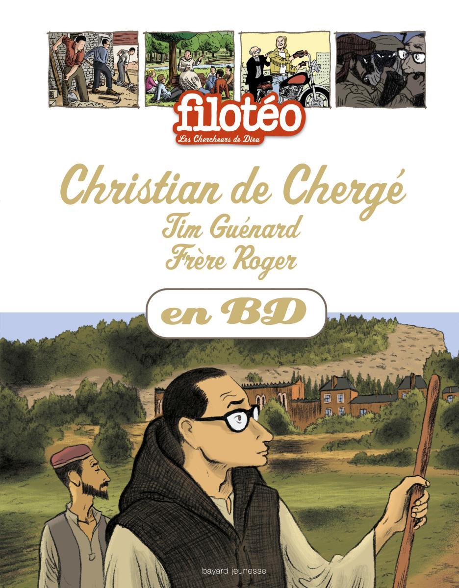 Couverture de «Christian de Chergé – Tim Guénard – Frère Roger»