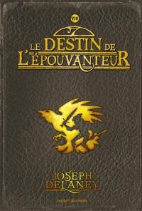 Couverture «DESTIN DE L'EPOUVANTEUR (LE) – T8»