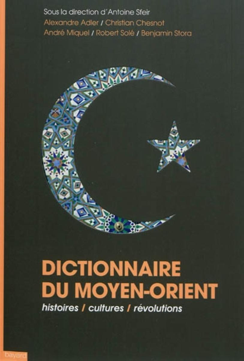 Couverture de «Dictionnaire du Moyen Orient»