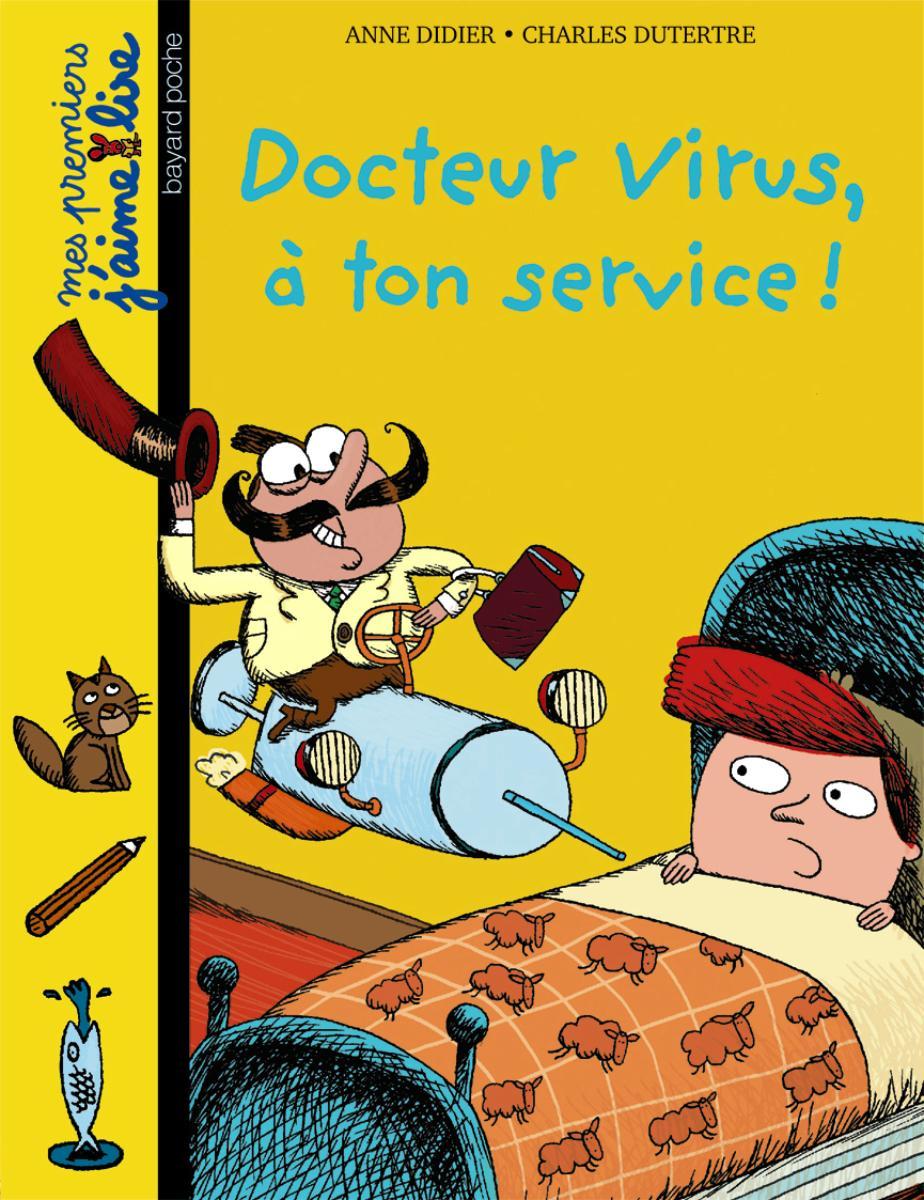 Couverture de «Docteur Virus, à ton service !»