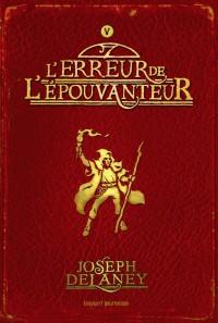 Couverture «ERREUR DE L'EPOUVANTEUR (L') – T5»