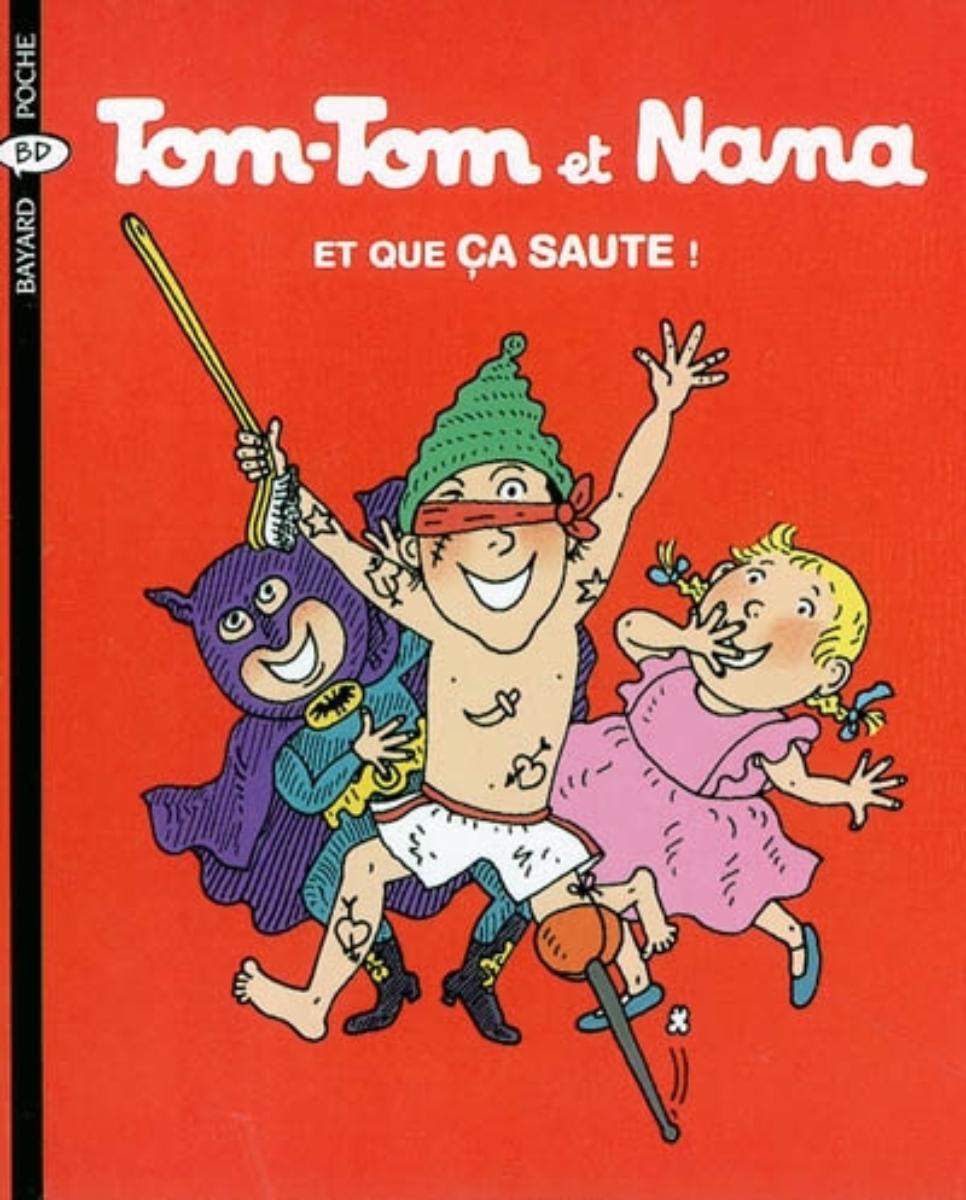 Couverture de «Et que ca saute! – Tom Tom et Nana – T12»