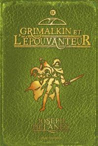 Couverture «GRIMALKIN ET L'EPOUVANTEUR (L') – T9»