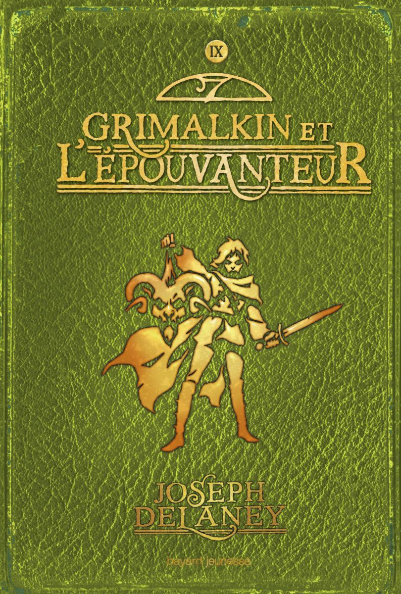 Couverture de «GRIMALKIN ET L'EPOUVANTEUR (L') – T9»