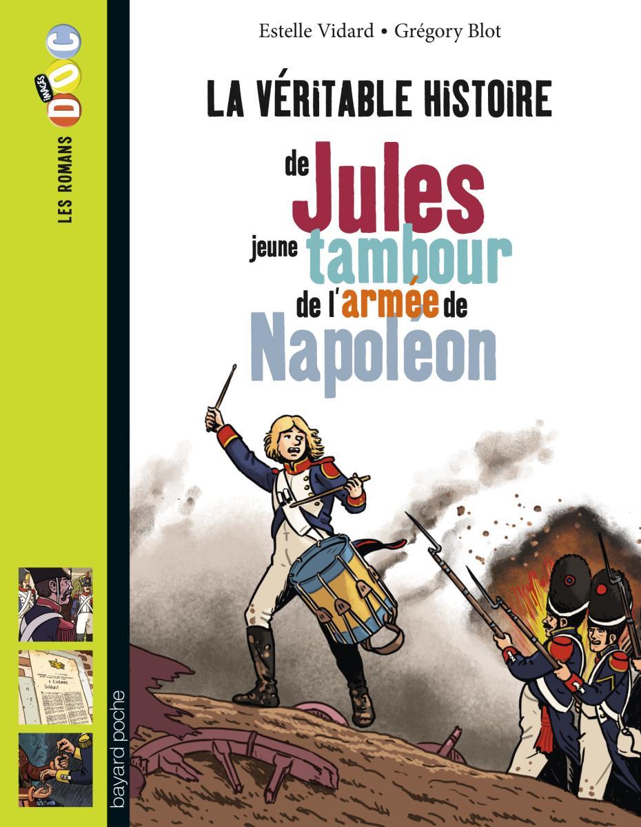 Couverture de «JULES, JEUNE TAMBOUR DANS L'ARMÉE DE NAPOLÉON»