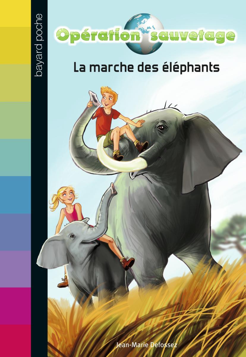 Couverture de «LA MARCHE DES ÉLÉPHANTS -N2»