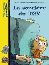 Couverture «La sorcière du TGV»
