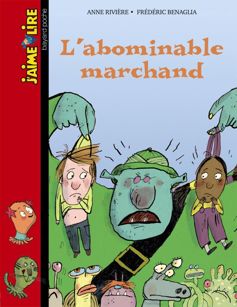 Couverture de «L'abominable marchand»