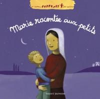 Couverture «Marie racontée aux petits»
