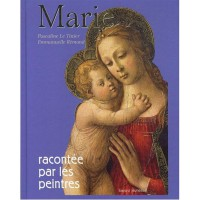 Couverture «MARIE RACONTEE PAR LES PEINTRES»