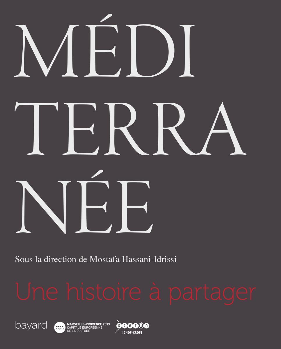 Couverture de «MÉDITERRANÉE, UNE HISTOIRE À PARTAGER»