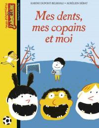 Couverture «Mes dents, mes copains et moi n°103»