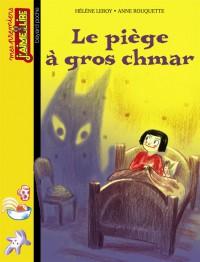 Couverture «PIEGE A GROS CHMAR (LE)»