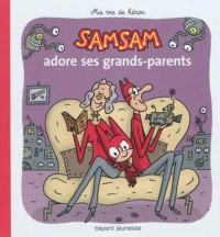 Couverture « SAMSAM ADORE SES GRAND-PARENTS – N5 »