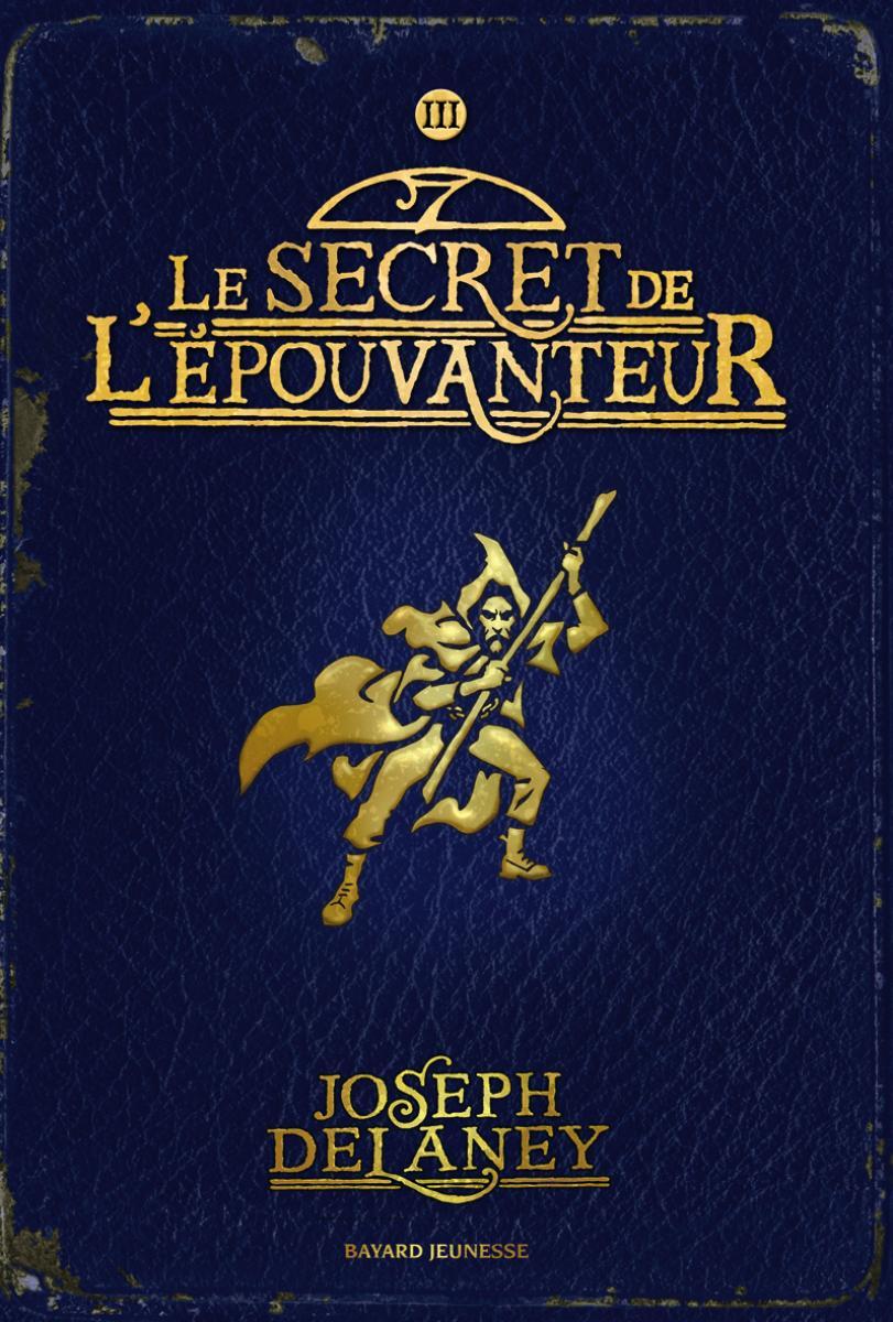 Couverture de «SECRET DE L'EPOUVANTEUR (LE) – T3»