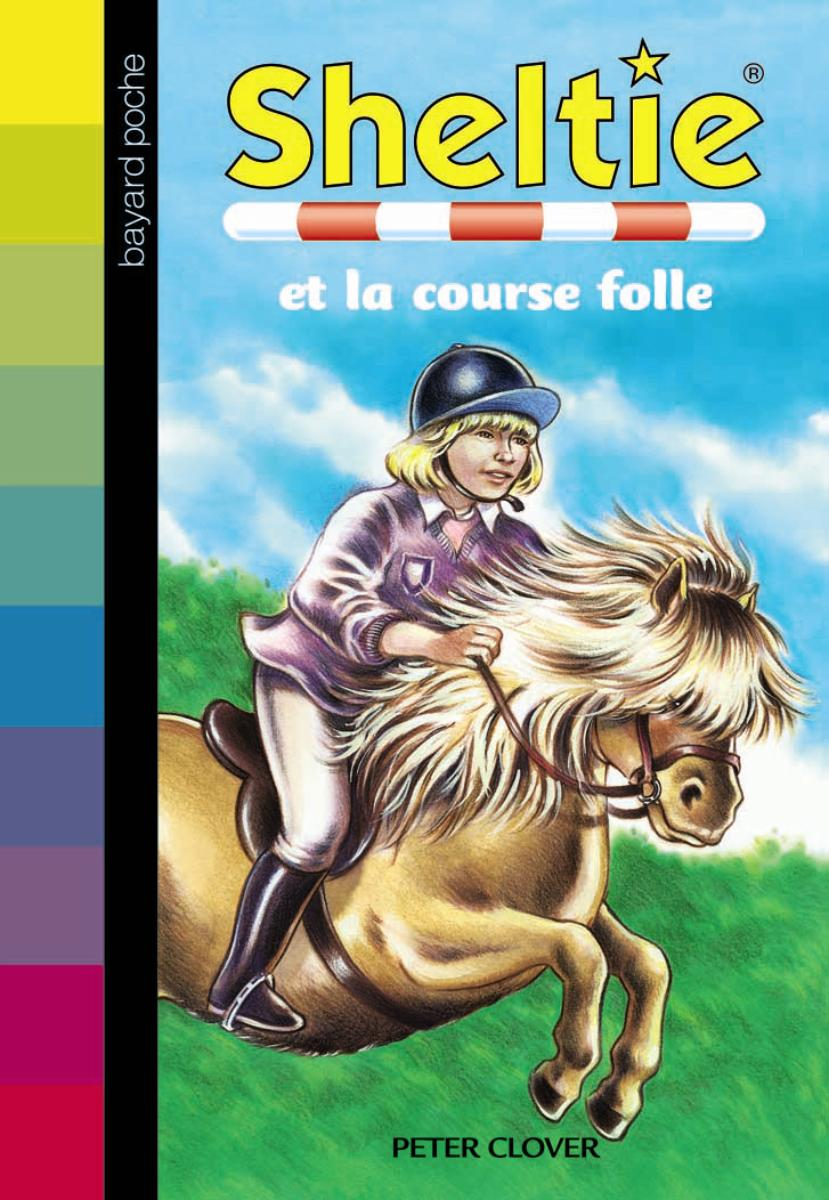 Couverture de « Sheltie et la course folle »