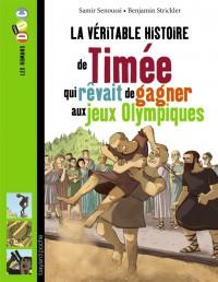 Couverture «Timée, qui revait de gagner aux jeux olympiques»