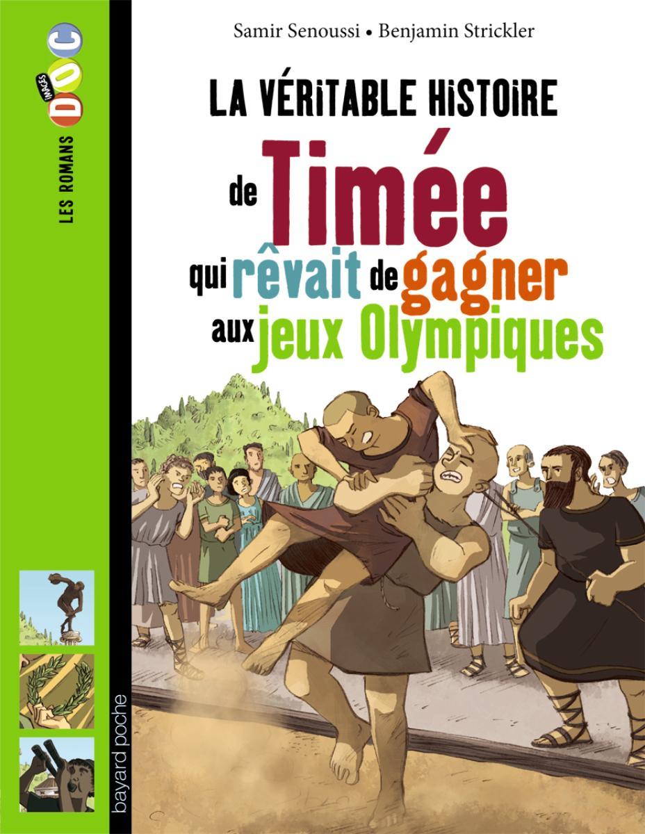 Couverture de «Timée, qui revait de gagner aux jeux olympiques»
