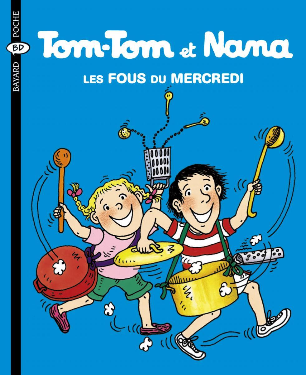 Couverture de «Tom Tom et Nana – Fous du mercredi (les) – T9»