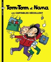 Couverture «Tom Tom et Nana – Les cartables décollent – T4»