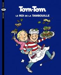 Couverture «Tom Tom et Nana – Tom-Tom, le roi de la tambouille – T3»