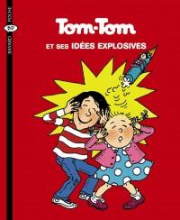 Couverture «TOM-TOM ET SES IDEES EXPLOSIVES-TOM-TOM ET NANA T2»