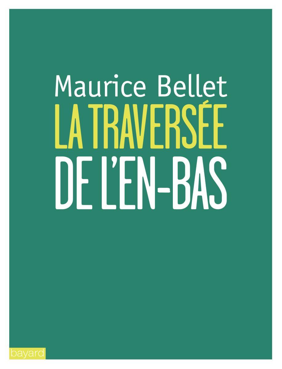 Couverture de «TRAVERSÉE DE L'EN-BAS (LA)»