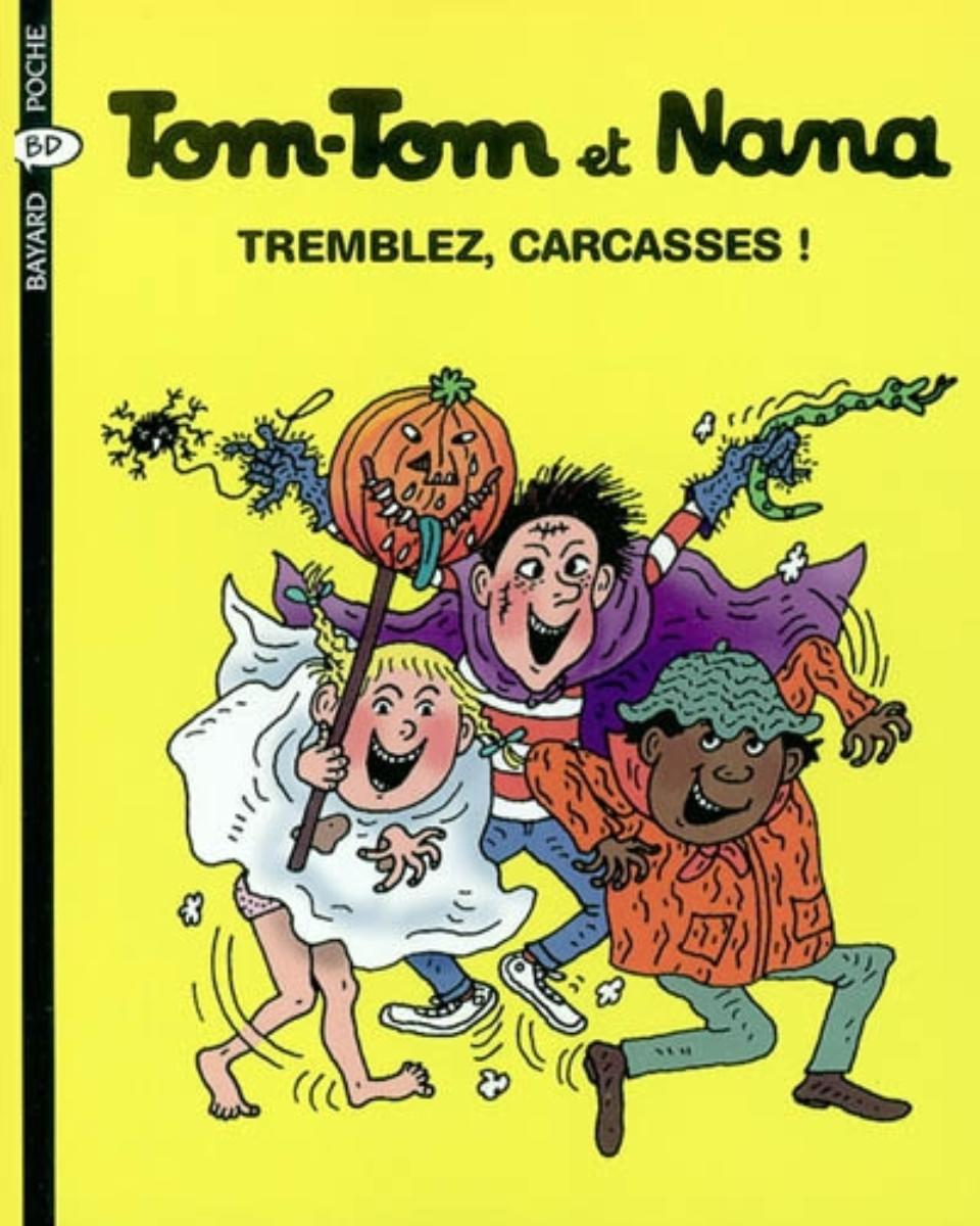 Couverture de «Tremblez, carcasses! -Tom Tom et Nana – T26»
