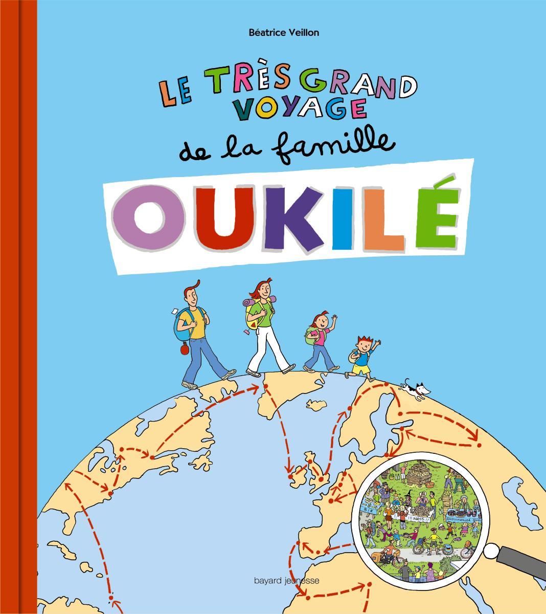 Couverture de «TRES GRAND VOYAGE DE LA FAMILLE OUKILE (LE)»