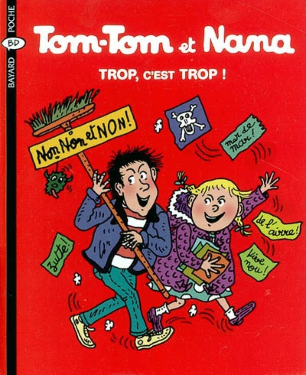 Couverture de «Trop, c'est trop! -Tom Tom et Nana – T27»