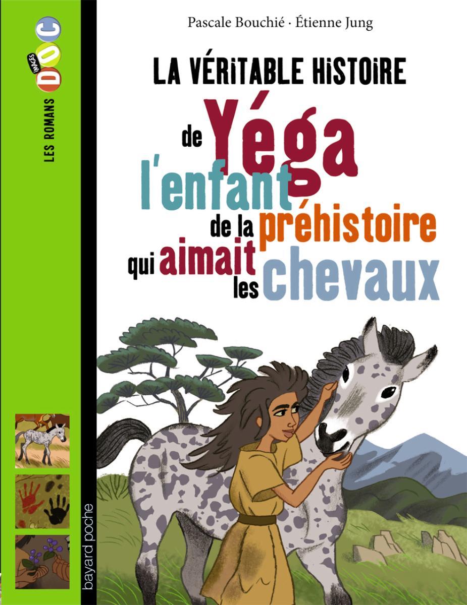 Couverture de «Yega, l'enfant de la préhistoire qui aimait les chevaux»