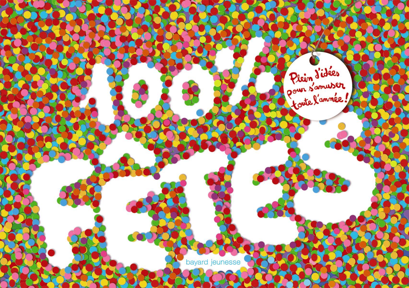 Couverture de «100 % Fêtes»