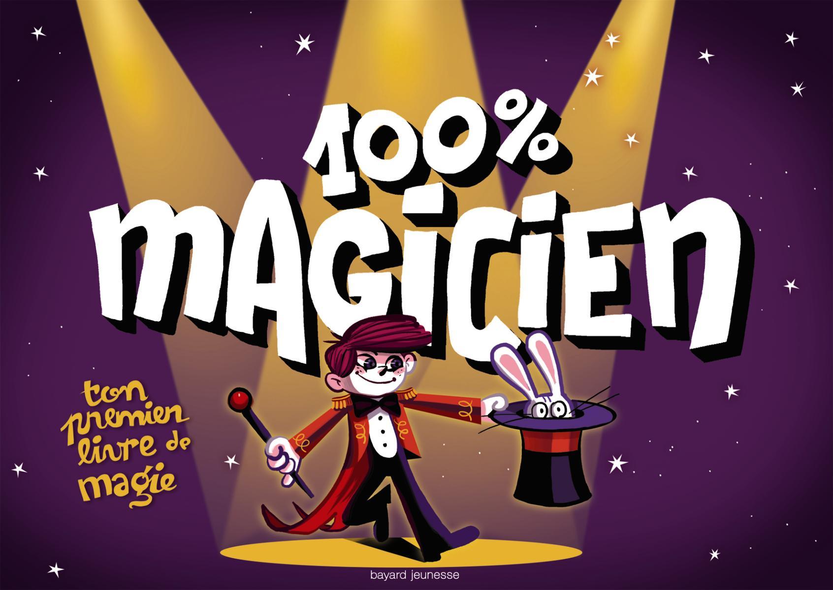 Couverture de «100 % magicien»