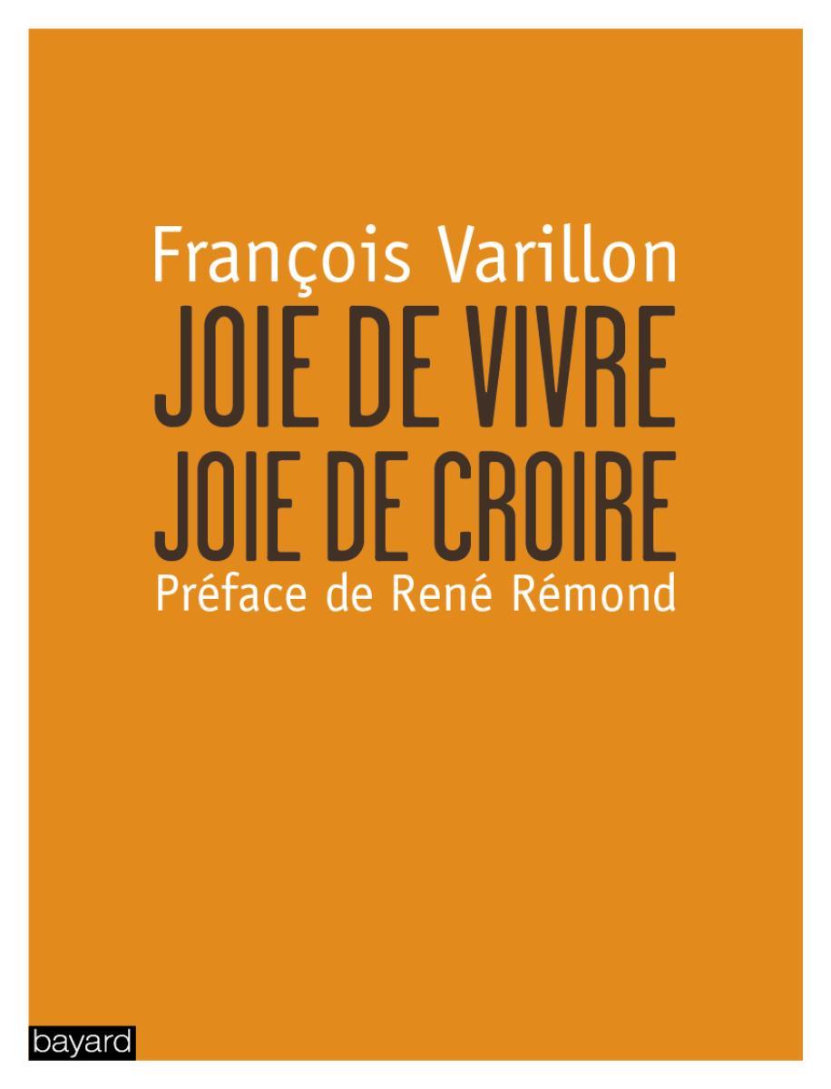 Couverture de «JOIE DE CROIRE, JOIE DE VIVRE»