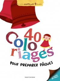 Couverture «Quarantes coloriages pour préparer Pâques»
