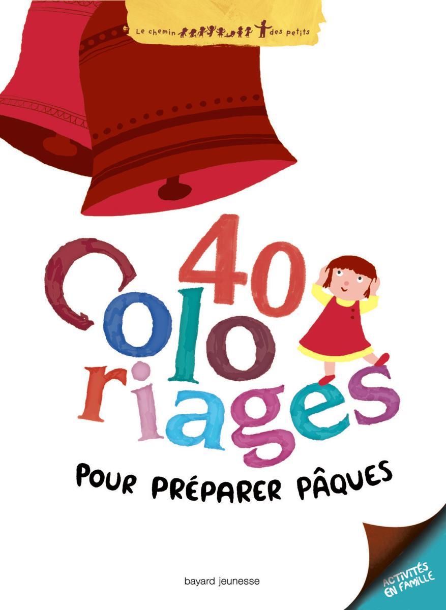 Couverture de «Quarantes coloriages pour préparer Pâques»