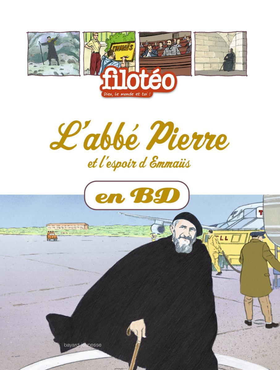 Couverture de «ABBE PIERRE ET L'ESPOIR D'EMMAUS – T19»