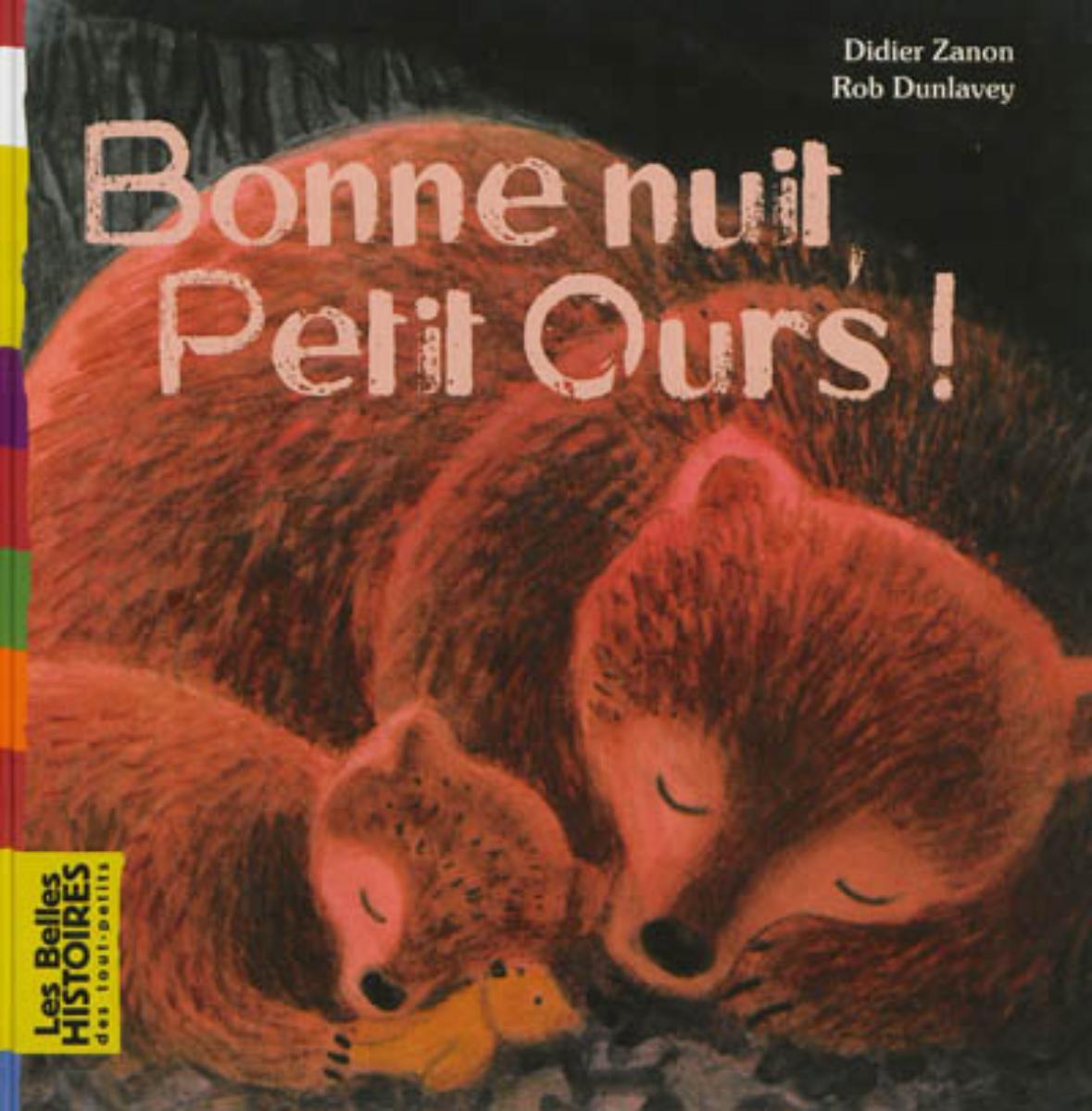 Couverture de «BONNE NUIT, PETIT OURS !»