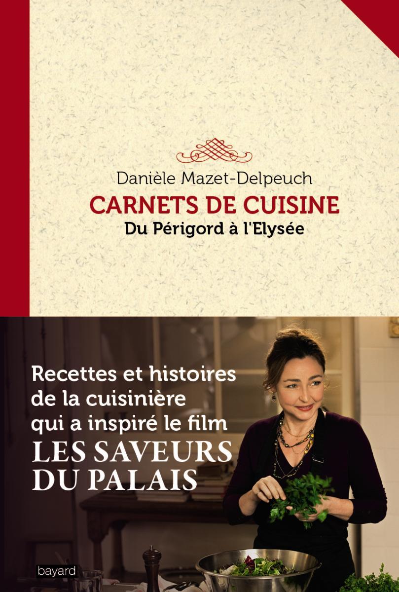 Couverture de «CARNETS DE CUISINE DU PERIGORD A L'ELYSEE»