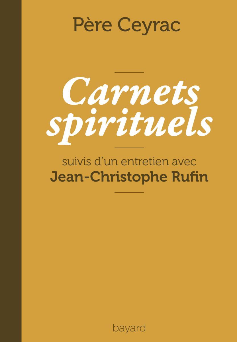 Couverture de «CARNETS SPIRITUELS DU PÈRE CEYRAC»
