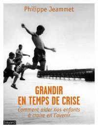 Couverture «GRANDIR EN TEMPS DE CRISE»