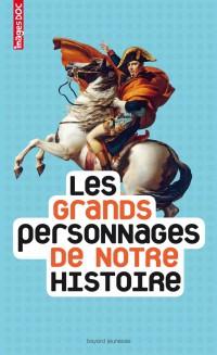 Couverture «GRANDS PERSONNAGES DE NOTRE HISTOIRE (LES)»